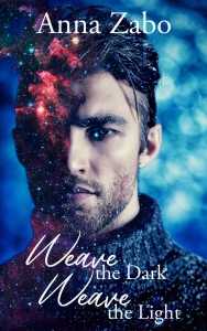 Cover for Weave the Dark, Weave the Light. Handsome man with a starry nebula showing through half his face.